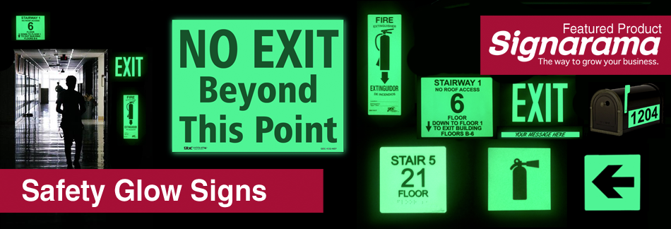 Safety Glow Signs - Featured Product