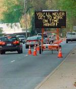 Funny Signs_Never Get to Work_32.jpg