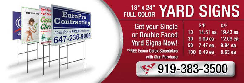 18 x 24 Yard Signs - Get your Single or Double Faced Yard Signs New Updated Pricing