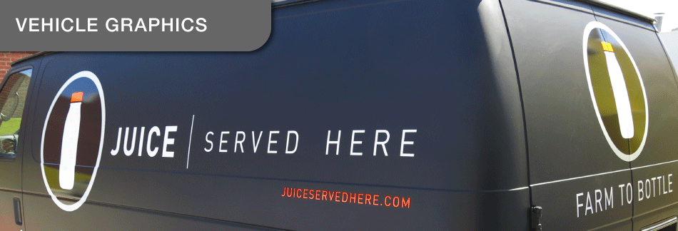 Juice Served Here Vehicle Graphics