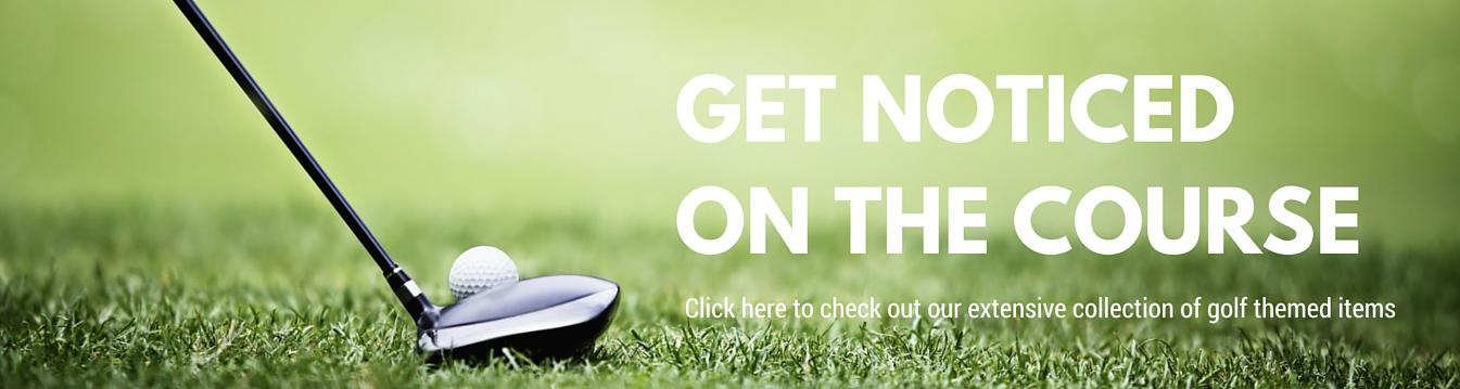 Get Noticed on the Course with Branded Golf Themed Products