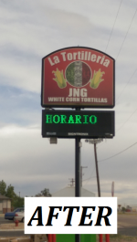 La Tortilleria - Outdoor Illuminated Cabinet & LED Electronic Message Center - After.png
