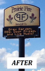 Prairie Fire Brewery - Outdoor Illuminated Cabinet & Tri-Color LED Electronic Message Center -  AFTER.png