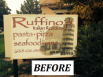 Ruffinos Italian Restaurant - Outdoor Cabinet Sign - BEFORE.png